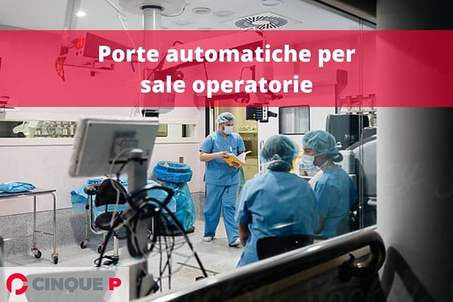 Porte automatiche sale operatorie: sicurezza e igiene