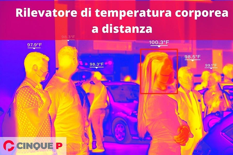 Rilevatore di temperatura corporea a distanza: Cos'è e come funziona